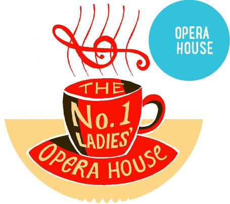 The No. 1 Ladies' Opera House