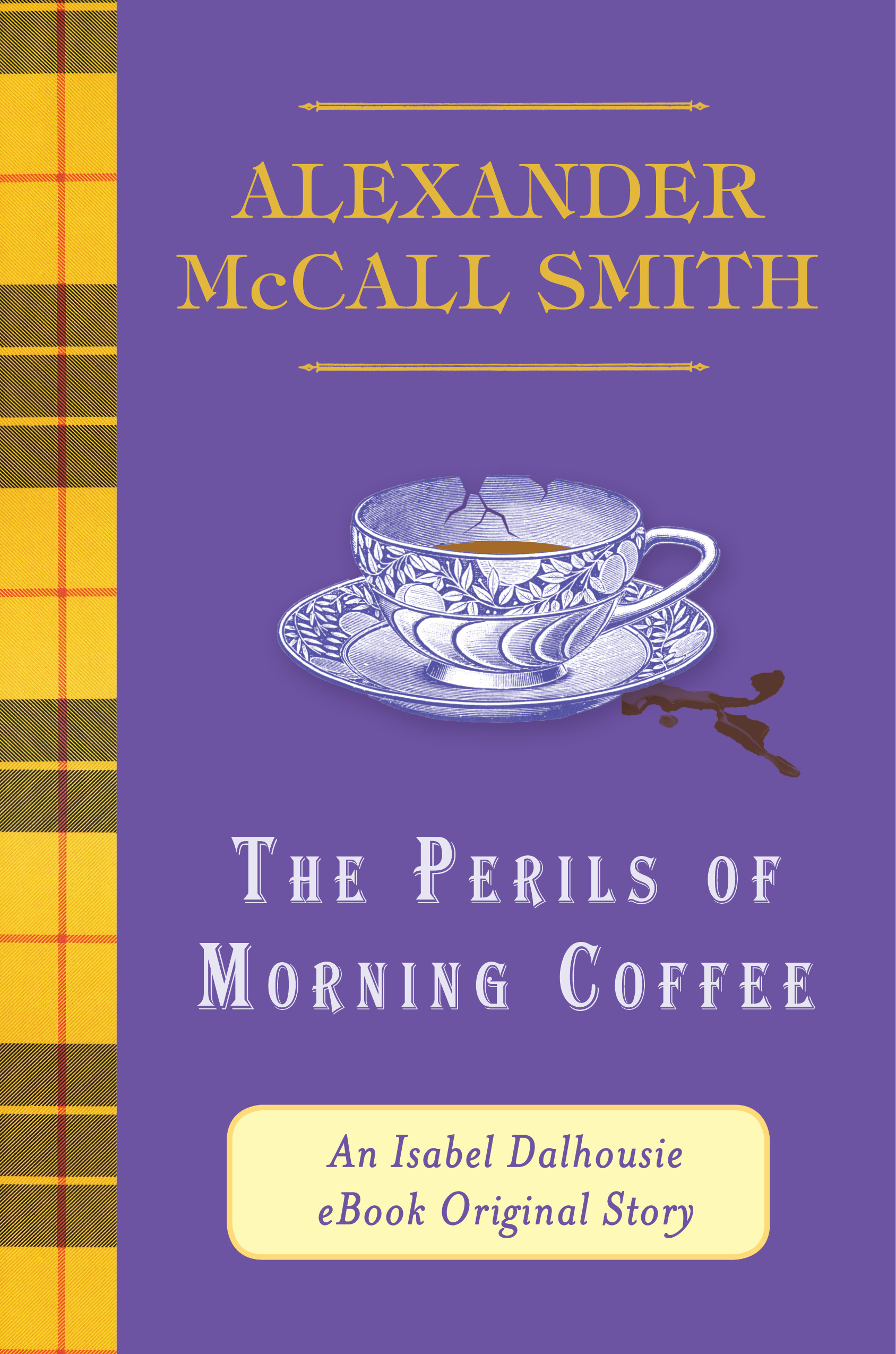 The Perils Of Morning Coffee (ebook Original)